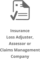 Click HERE if yuo are a Loss Adjuster / Assessor or Claims Management Company